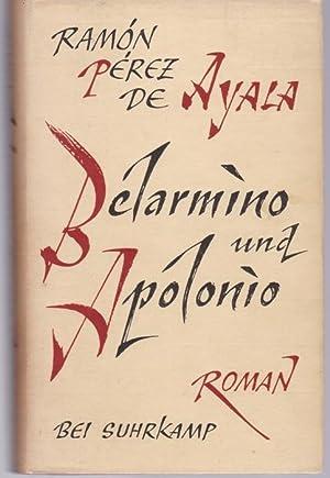 Belarmino und Apolonio. Roman: Ayala, Ramon Perez
