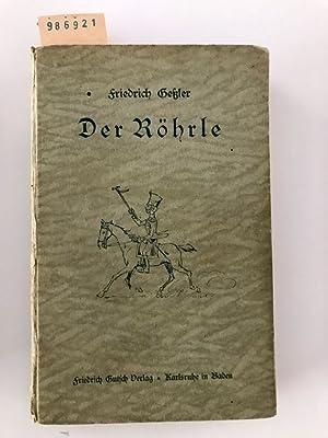 Der Röhrle: Geßler, Friedrich: