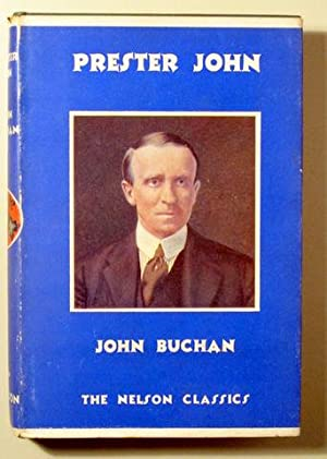 PRESTER JOHN - London 1938: BUCHAN, John