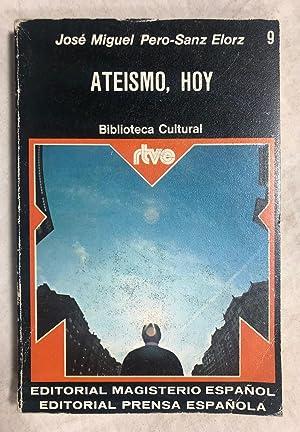 ATEISMO, HOY: PERO-SANZ ELORZ, José