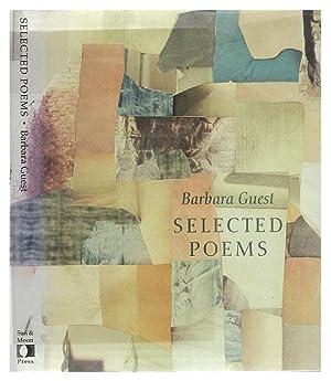 Selected Poems of Barbara Guest: Barbara Guest