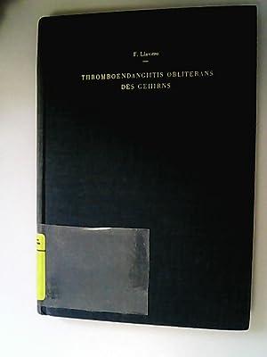 Thromboendangiitis obliterans des Gehirns. Neurologisch-psychiatrische Syndrome.: Llavero, Francisco,