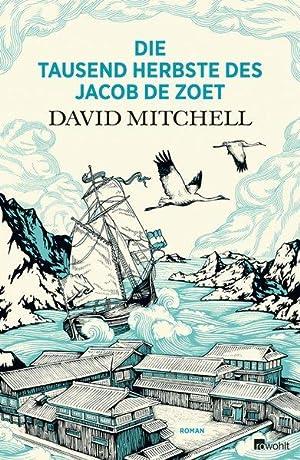 Die tausend Herbste des Jacob de Zoet: Mitchell, David: