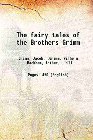The fairy tales of the Brothers Grimm: Grimm, Jacob, ,Grimm,