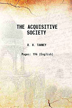 THE ACQUISITIVE SOCIETY (1920)[SOFTCOVER]: R. H. TAWNEY