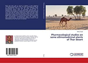 Pharmacological studies on some ethnomedicinal plants of Thar desert: Manoj Goyal