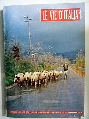 LE VIE D'ITALIA Rivista mensile del Touring: AA. VV.