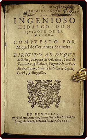 Primera parte del ingenioso hidalgo don Qvixote: Cervantes Saavedra, Miguel