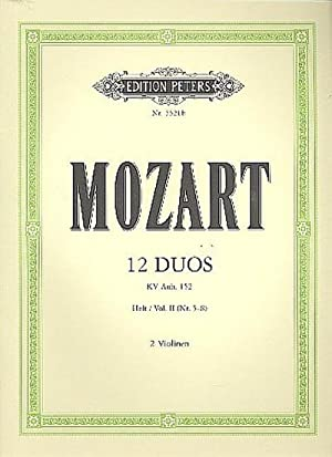 12 Duos KV Anh.152 Band 2 (Nr.5-8)für: Wolfgang Amadeus Mozart