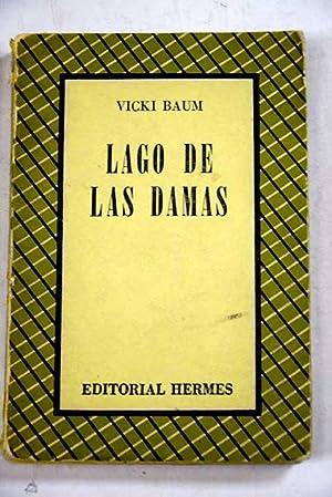 Lago de las damas: Baum, Vicki