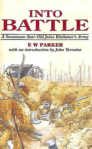 Into Battle, 1914-1918: Parker, Ernest Walter