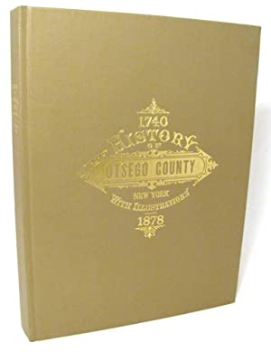 History of Ostego County, New York with Illustrations and Biographical Sketches of Some of its Pr...