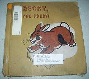 Becky the Rabbit: Darby, Gene