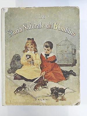 LA STORIA NATURALE DEL BAMBINO: Enrichetta Susanna Bres