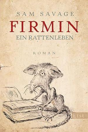 Firmin : Ein Rattenleben. Roman: Sam Savage