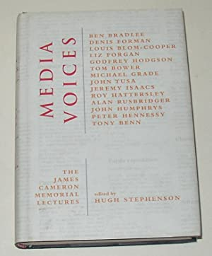 Media Voices - The James Cameron Memorial: STEPHENSON, Hugh (edits)