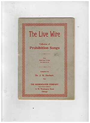THE LIVE WIRE COLLECTION OF PROHIBITION SONGS