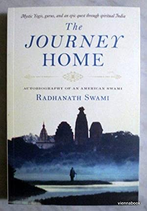 The Journey Home. Autobiography of an American Swami