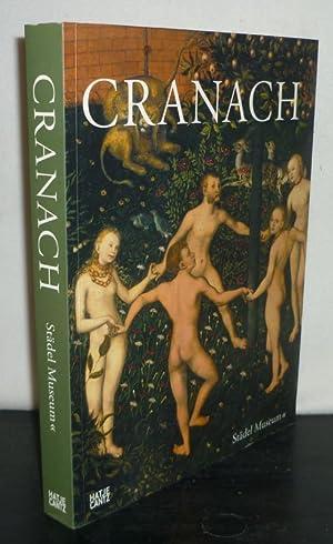 Cranach der Ältere. Katalog anlässlich der Ausstellung: Hollein, Max (Vorw.)