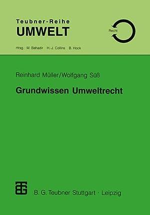 Grundwissen Umweltrecht: Müller, Reinhard und