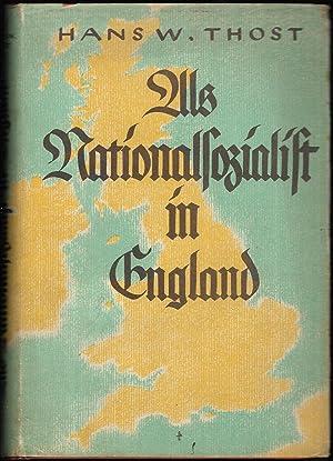 Als Nationalsozialist in England.: THOST, Hans W.: