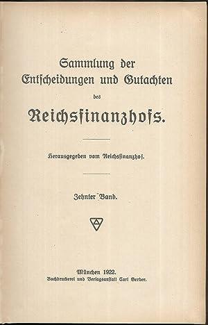 Sammlung der Entscheidungen und Gutachten des Reichsfinanzhofs. Herausgegeben von Reichsfinanzhof. ...