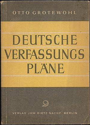 Deutsche Verfassungspläne.: GROTEWOHL, Otto: