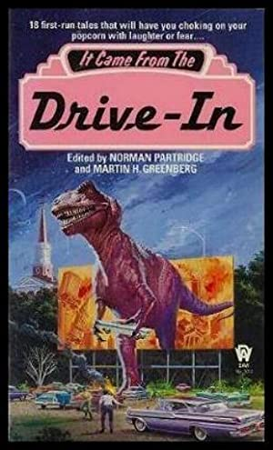 IT CAME FROM THE DRIVE-IN: Partridge, Norman; Greenberg,