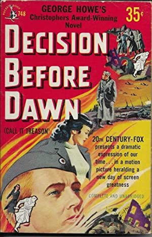 Decision Before Dawn (Call It Treason): Howe, George