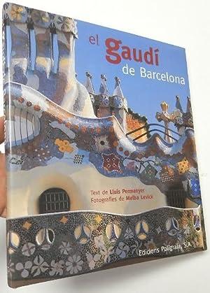Seller image for El Gaudí de Barcelona for sale by Librería Mamut