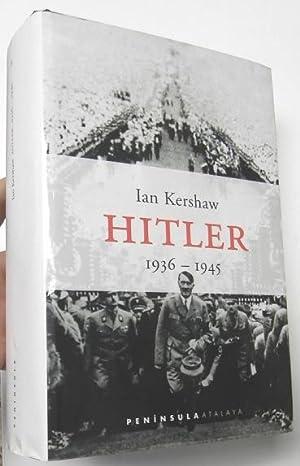 Hitler 1936-1945: Kershaw, Ian