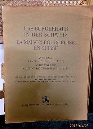 Das Bürgerhaus in der Schweiz XVIII. Band: Schweizerischer Ingenieur- und