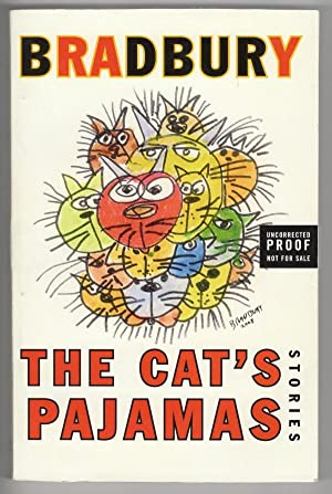 The Cat's Pajamas by Ray Bradbury (First Edition) Signed Uncorrected Proof