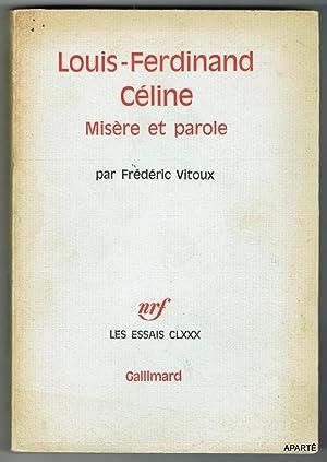Louis-Ferdinand Céline. Misère et parole.: VITOUX Frédéric