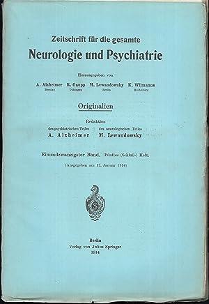 Zeitschrift für die gesamte Neurologie und Psychiatrie. Originalien. 21.Band - Hefte 1-5 [in 4 ...
