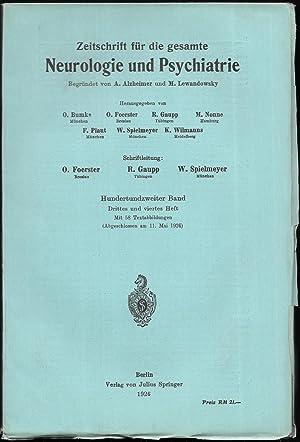 Zeitschrift für die gesamte Neurologie und Psychiatrie. 102.Band - Hefte 3 und 4 [in 1 Heft].: ...