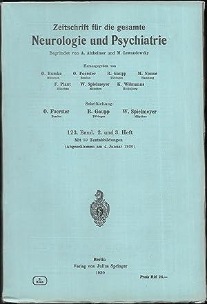 Zeitschrift für die gesamte Neurologie und Psychiatrie. 123.Band - Hefte 1 bis 3 [in 2 Heften].: ...