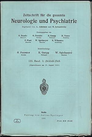 Zeitschrift für die gesamte Neurologie und Psychiatrie. 135.Band - Heft 5.: BUMKE, O. / FOERSTER, O...