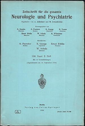Zeitschrift für die gesamte Neurologie und Psychiatrie. 156.Band - Heft 2.: BUMKE, O. / FOERSTER, O...