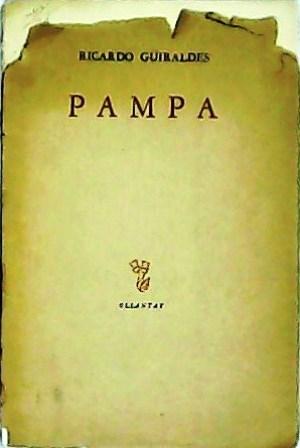 Pampa. Introducción de Horacio Jorge Becco. Punta seca y viñetas de Osvaldo Svanascini. Edición de ...