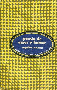 Poesía de amor y humor: Nazoa, Aquiles