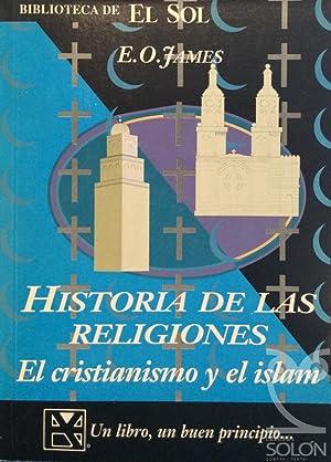 Historia de las religiones - El Cristianismo: E. O. James