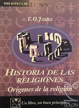 Historia de las religiones - Orígenes de: E. O. James
