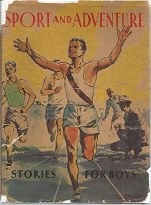 Sport and Adventure Stories For Boys: Esenwin, J Berg