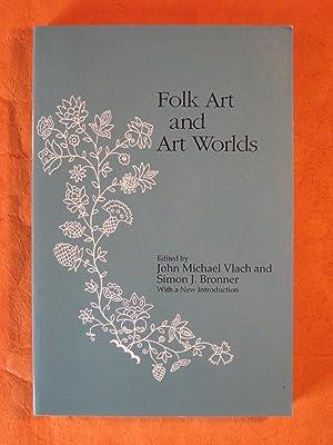 Folk Art and Art Worlds: John Michael Vlach;