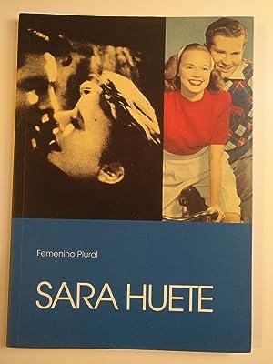 SARA HUETE. Femenino Plural.