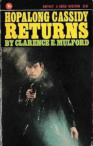 HOPALONG CASSIDY RETURNS: Mulford, Clarence E.