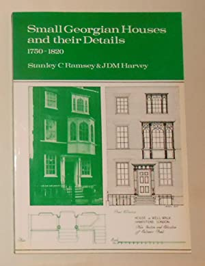 Small Georgian Houses and Their Details 1750: RAMSEY Stanley C