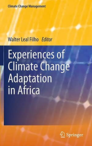 Experiences of Climate Change Adaptation in Africa: Walter Leal Filho
