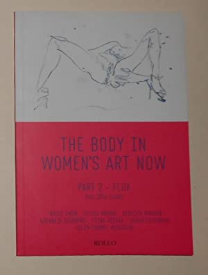 The Body in Women's Art Now -: FOUND, Philippa (Contributing